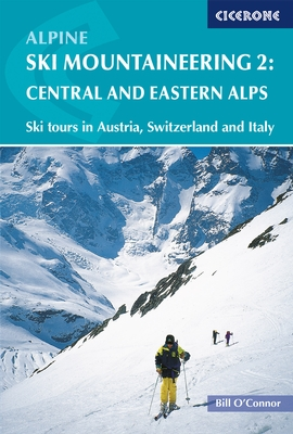 Cover of Alpine Ski Mountaineering Vol 2 - Central and Eastern Alps