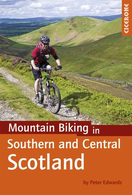 Cover of Mountain Biking in Southern and Central Scotland